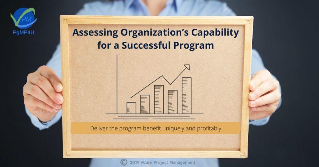 Assessing Organization's Capability for a Successful Program | PgMP4U | PgMP | PfMP